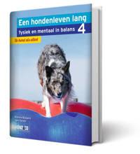 Een hondenleven lang fysiek en mentaal in balans: De hond als atleet - Martine Burgers en Sam Turner