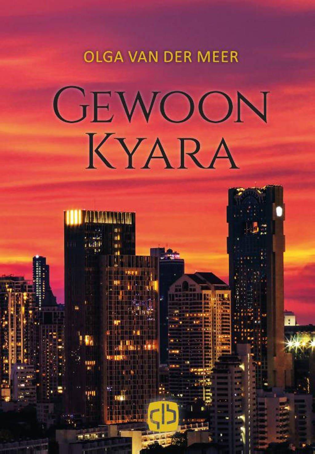 Gewoon Kyara - Olga van der Meer