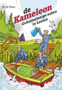 Kameleon: Geheimzinnige zaken in Lenten - M. de Roos
