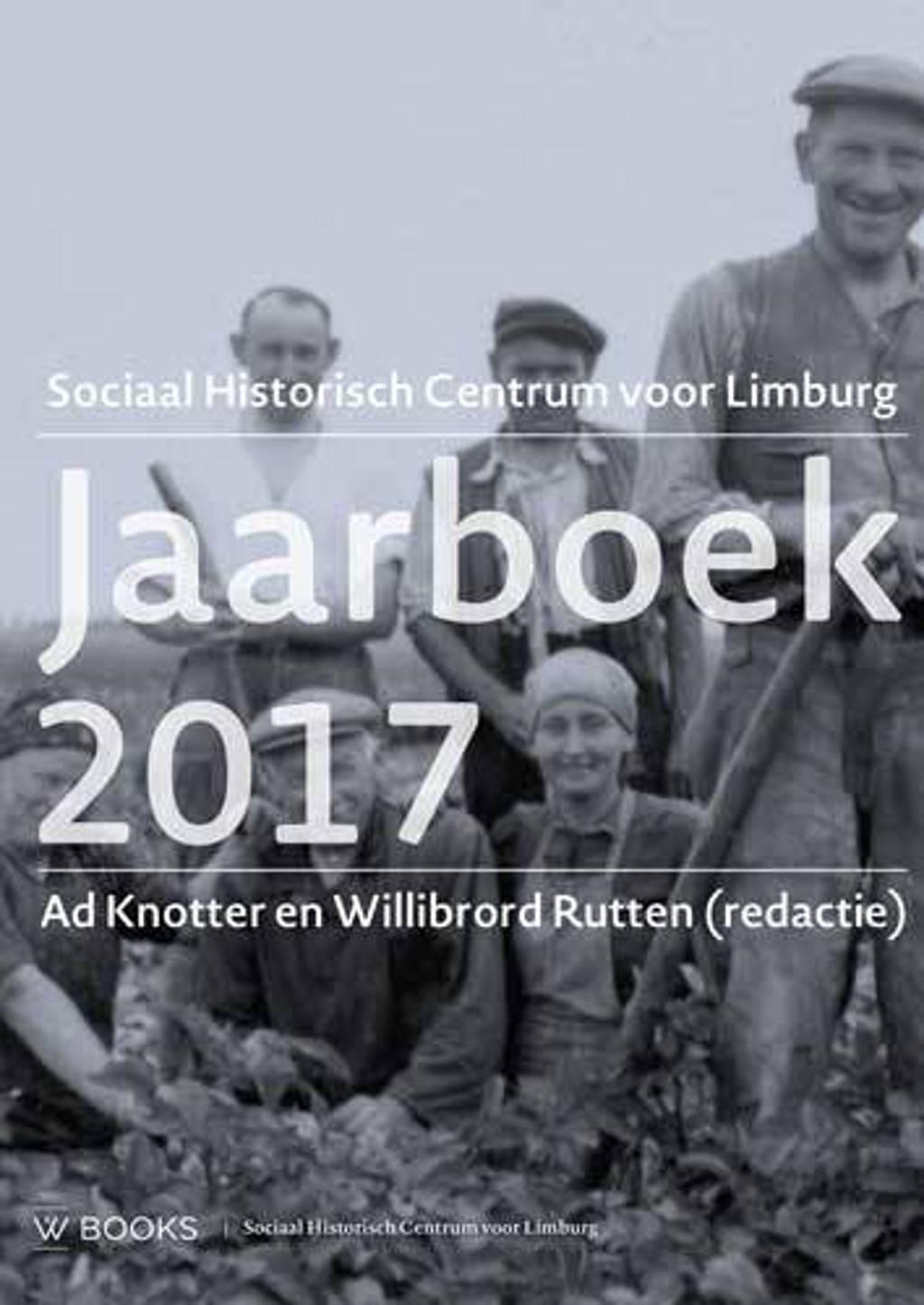 Jaarboek Sociaal Historisch centrum voor Limburg 2017