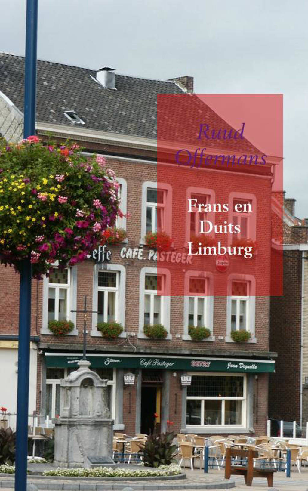 Frans en Duits Limburg - Ruud Offermans