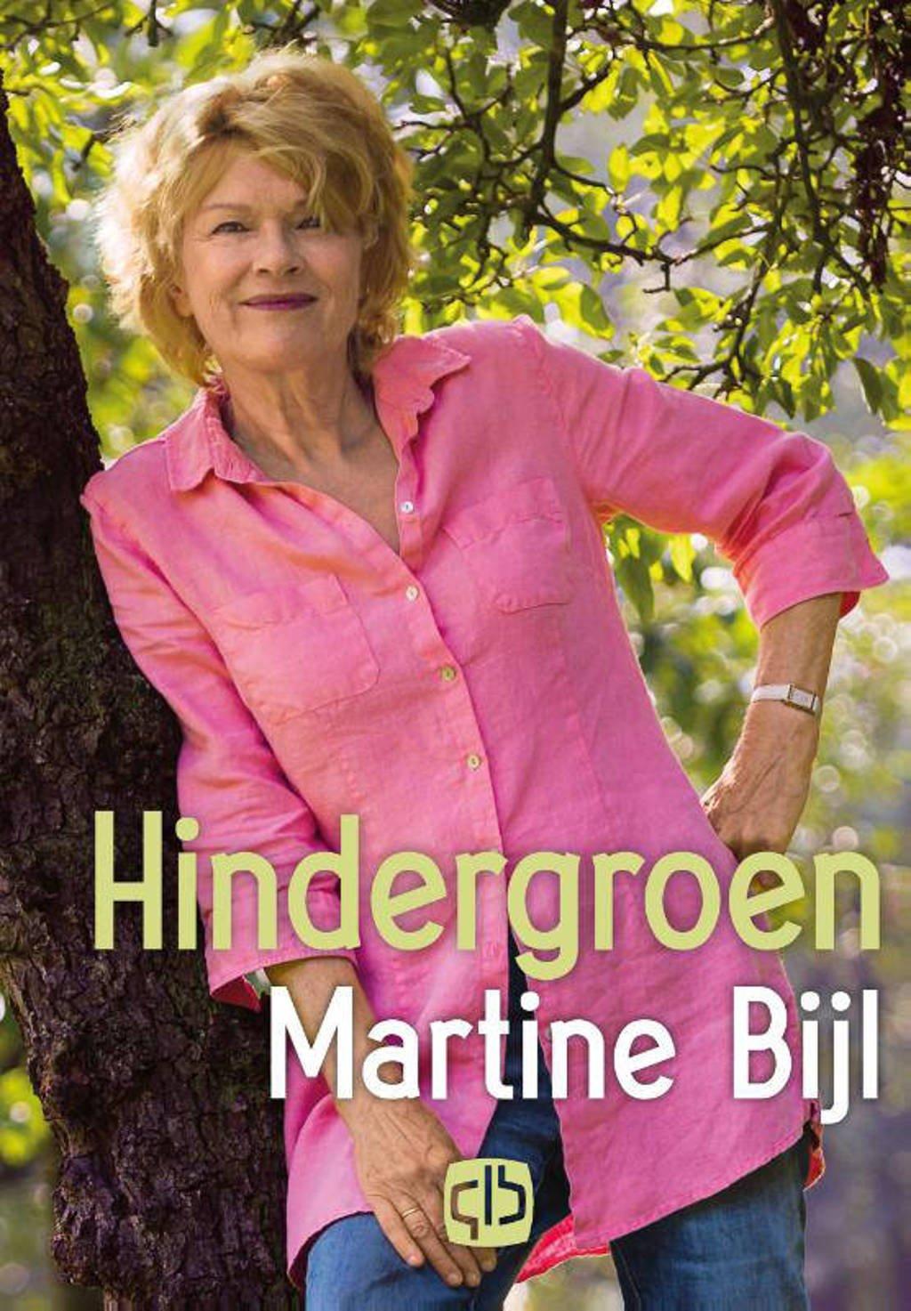 Hindergroen - Martine Bijl