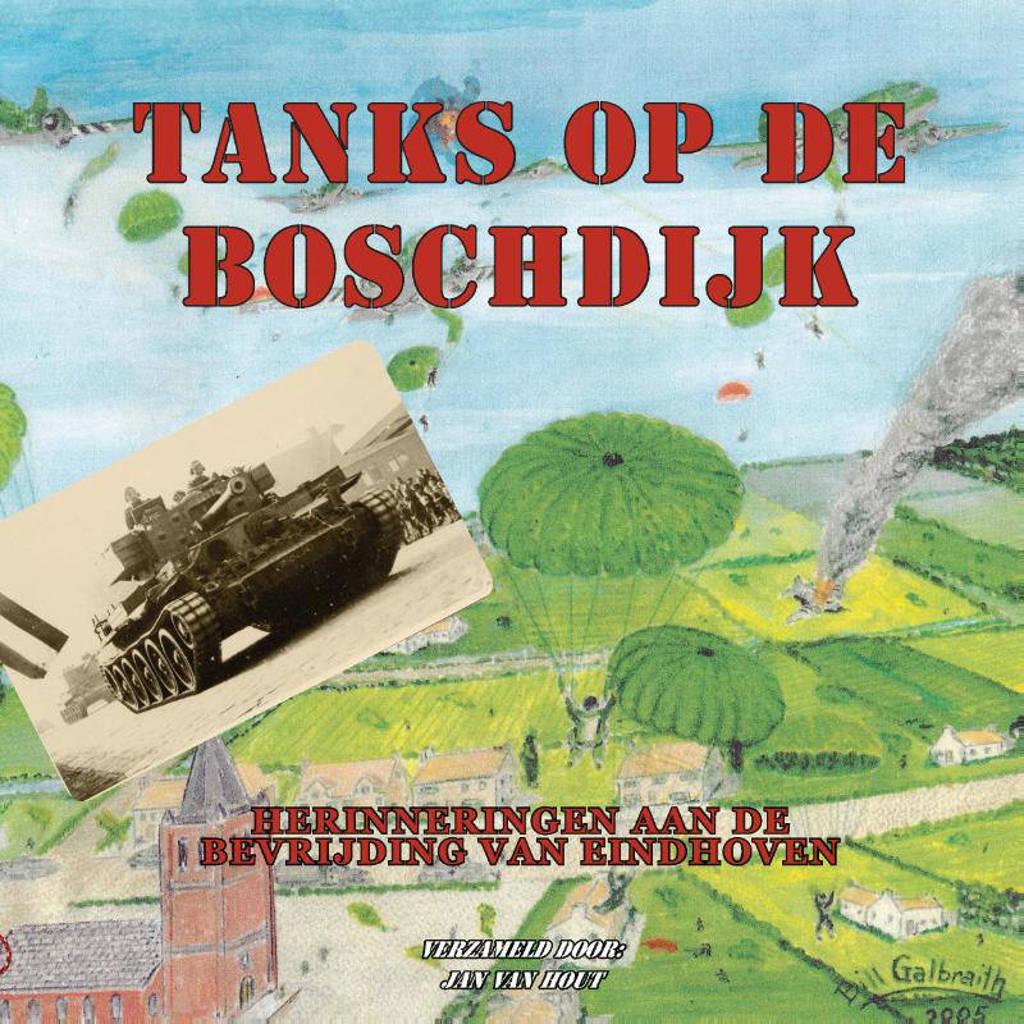 Tanks op de Boschdijk - Jan van Hout