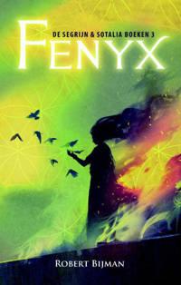 Segrijn en Sotalia: Fenyx - Robert Bijman