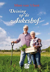 Deining op de Aukeshof - Mien van 't Sant