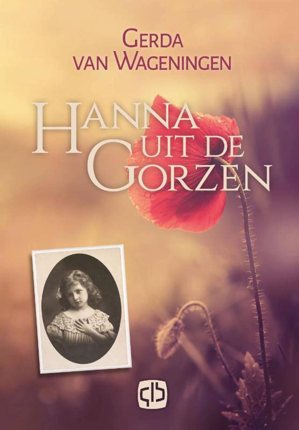 Hanna uit de Gorzen - Gerda van Wageningen
