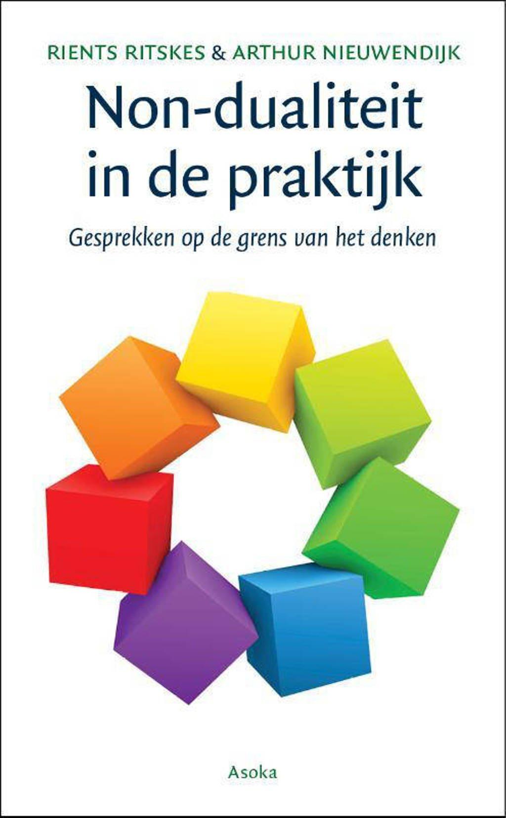 Non-dualiteit in de praktijk - Rients Ritskes en Arthur Nieuwendijk