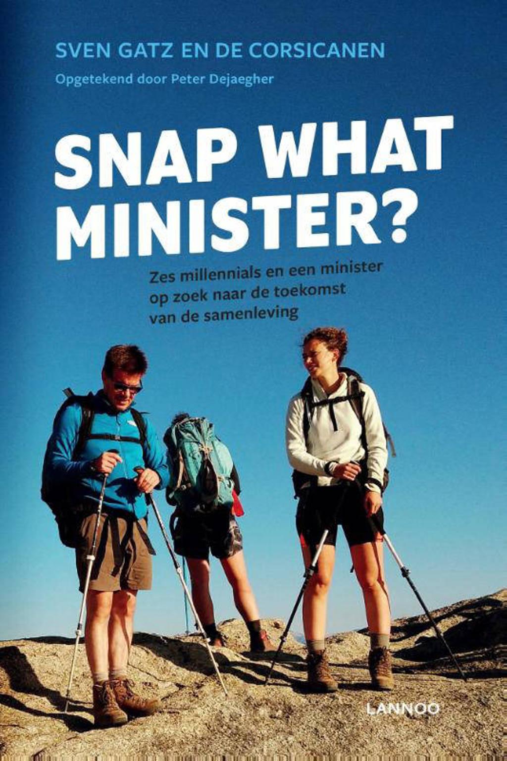 Snap what minister? - Sven Gatz en De Corsicanen