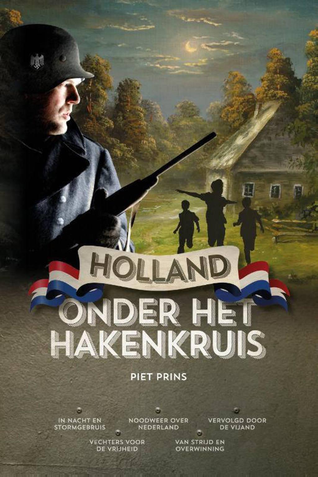 Holland onder het hakenkruis - Piet Prins