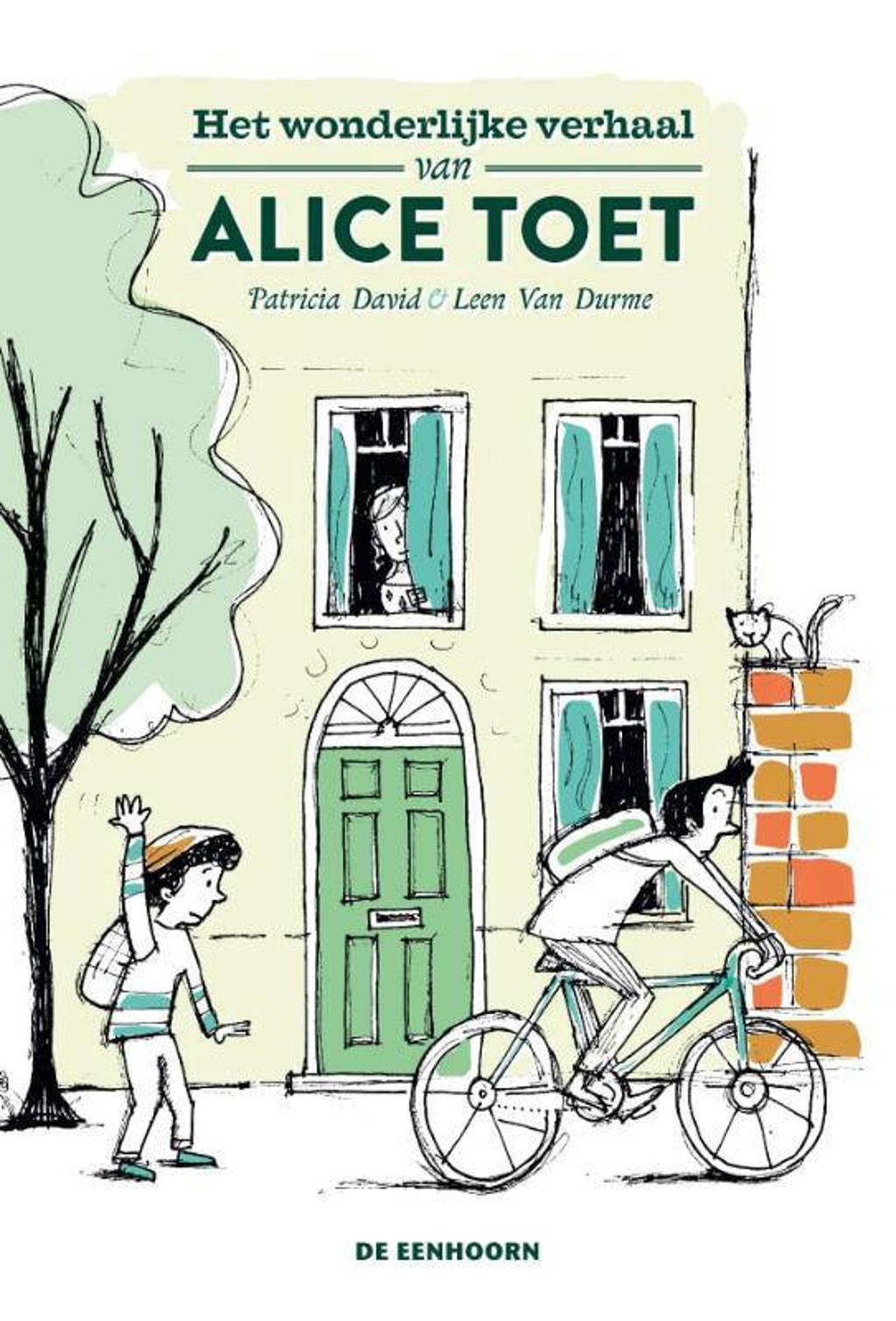 Het wonderlijke verhaal van Alice Toet - Patricia David