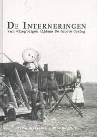 De interneringen - Frits Gerdessen en Nico Geldhof