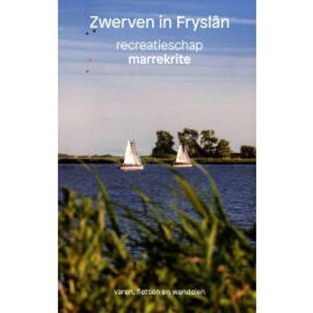 Zwerven in Fryslând - Adnan Adil, Eerde Beulakker, Kester Freriks, e.a.