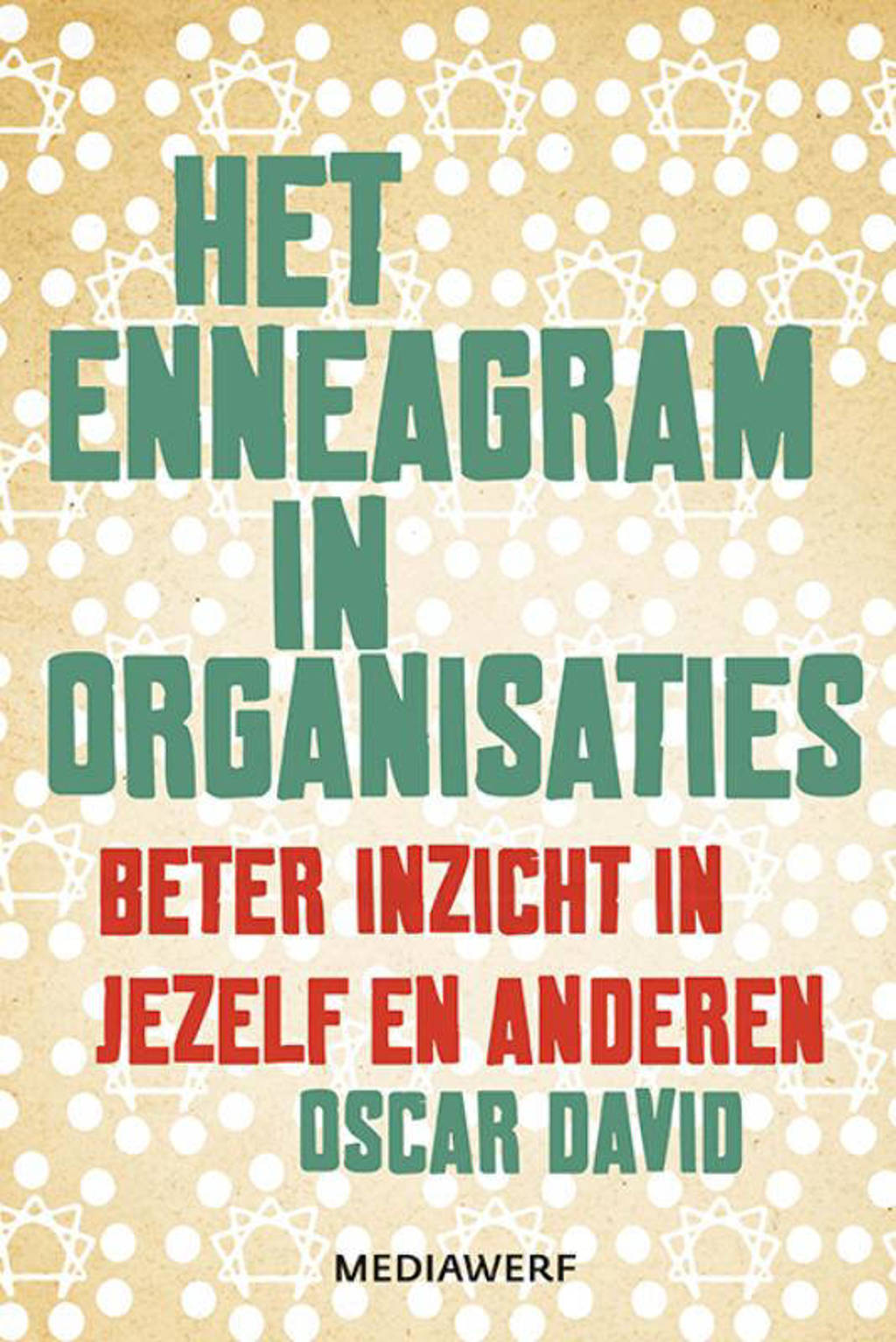 Het enneagram in organisaties - Oscar David