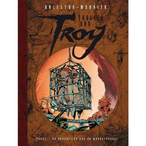 Trollen van Troy: De hekserijen van de wonderdoener - Christophe Arleston en Jean-Louis Mourier kopen