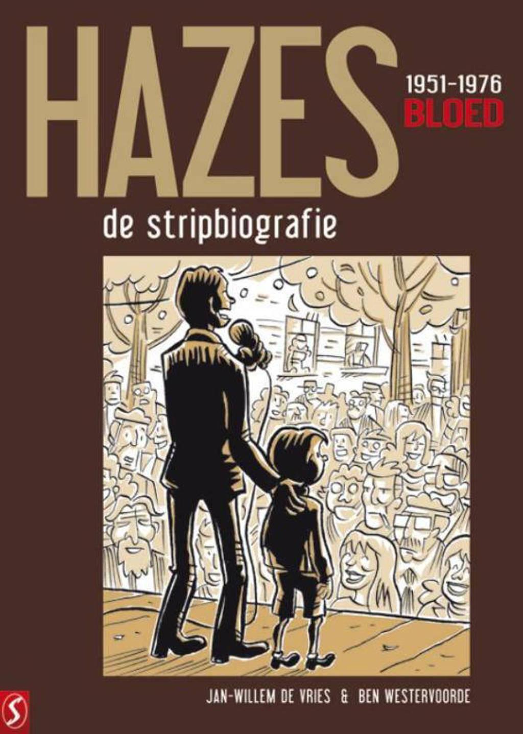 Hazes: André Hazes 1 - Bloed - Jan-Willem de Vries en Ben Westervoorde