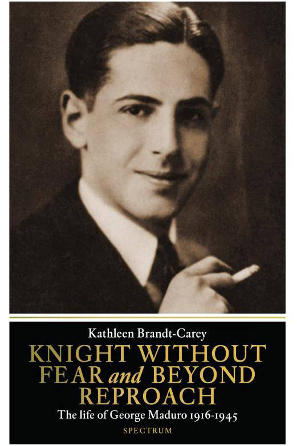 Knight without fear and beyond reproach - Kathleen Brandt-Carey