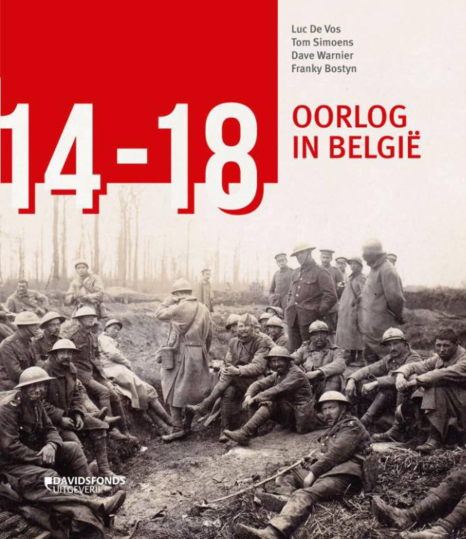 '14-'18. Oorlog in België - Luc De Vos, Franky Bostyn, Tom Simoens, e.a.