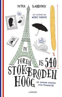 De Eiffeltoren is 540 stokbroden hoog en andere weetjes over Frankrijk - Peter Slabbynck