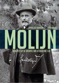 François Adriaan (1853-1912) Molijn - Ben van Wendel de Joode