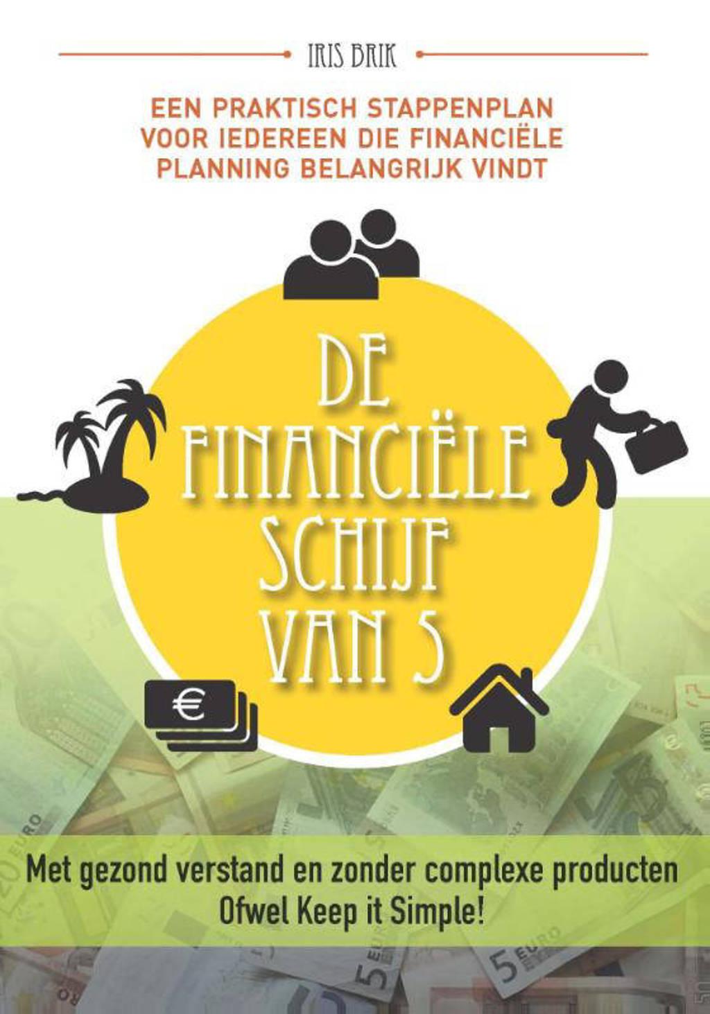 De financiële schijf van 5 - Iris Brik