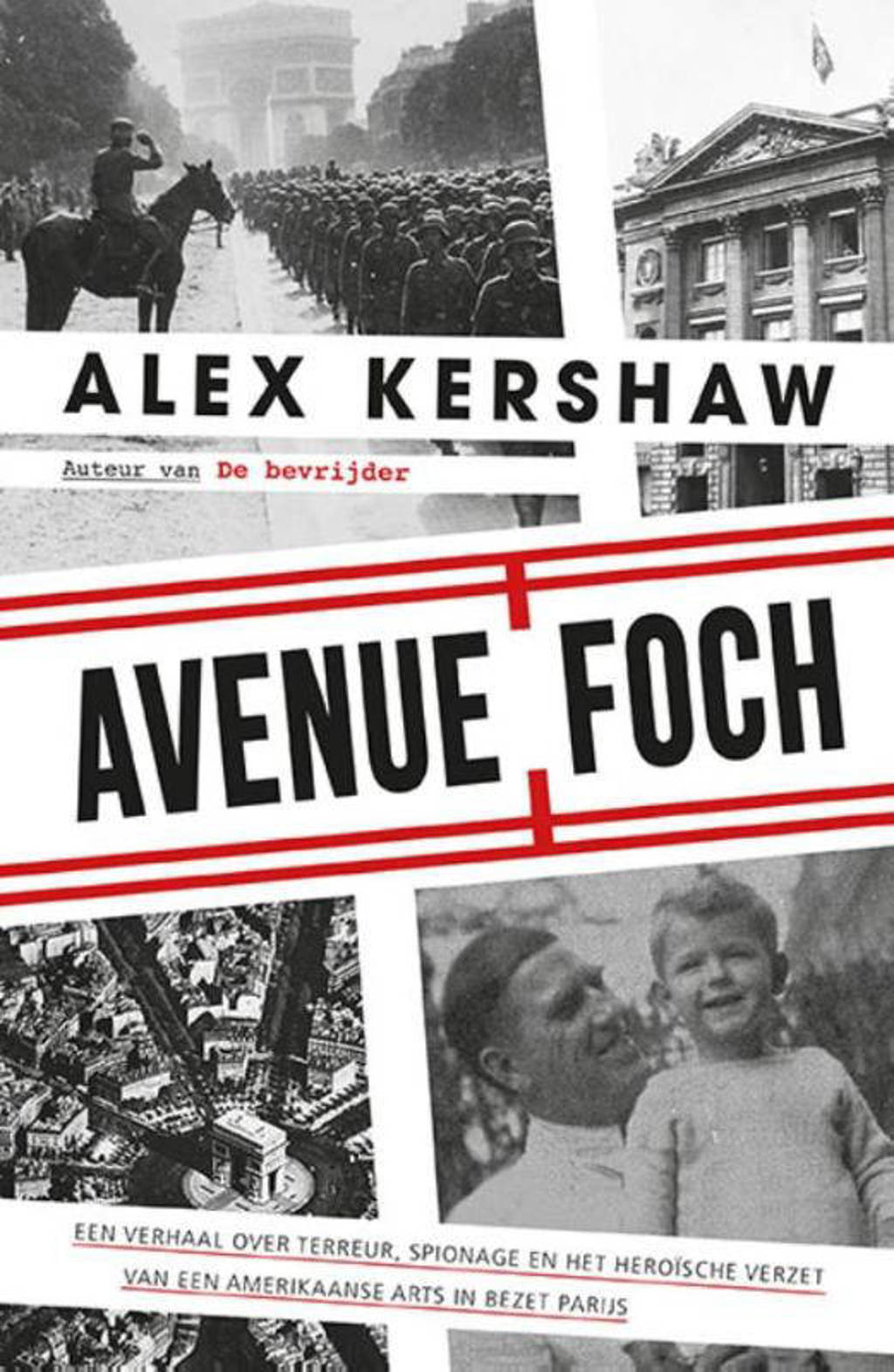 Avenue Foch - Alex Kershaw