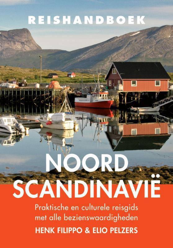 Reishandboek Noord-Scandinavië - Henk Filippo en Elio Pelzers