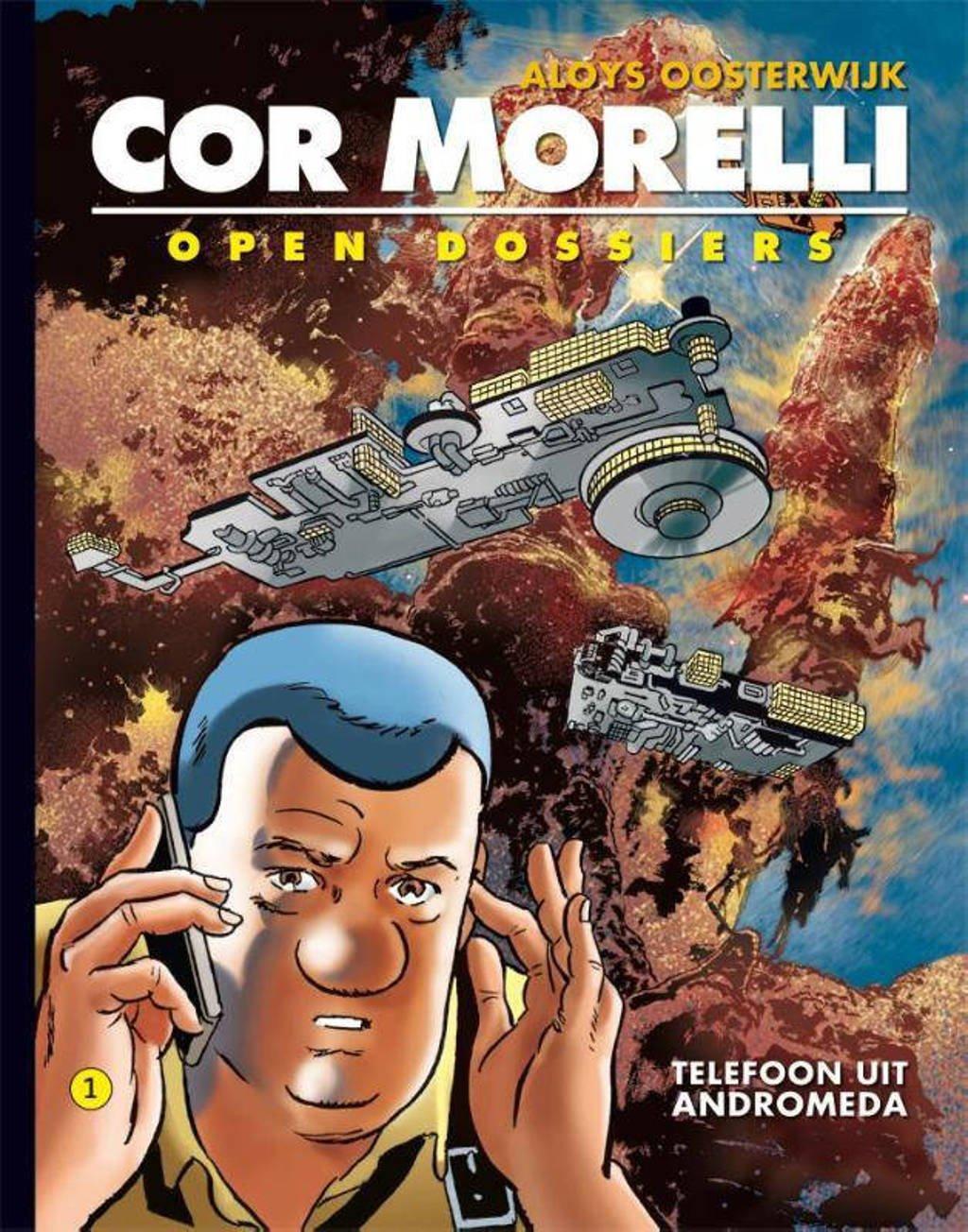 Cor Morelli: Telefoon uit Andromeda - Aloys Oosterwijk