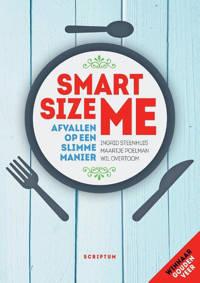Smartsize me - Ingrid Steenhuis, Maartje Poelman en Wil Overtoom