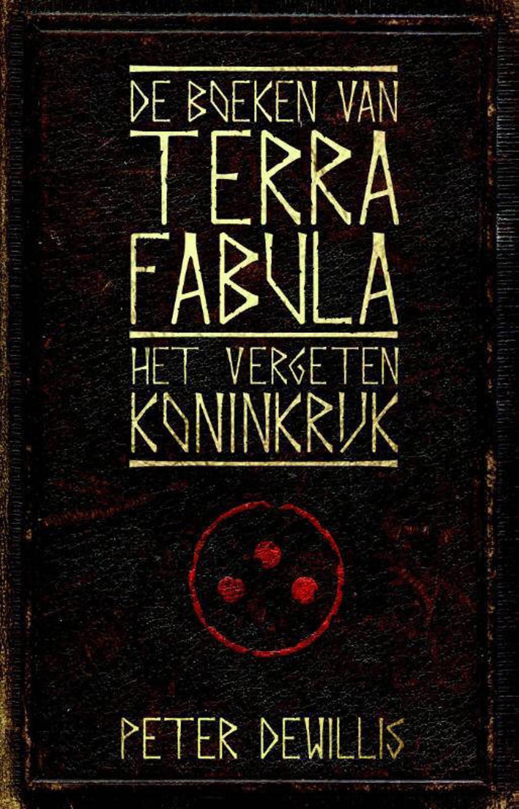 De boeken van Terra Fabula: Het vergeten koninkrijk - Peter DeWillis