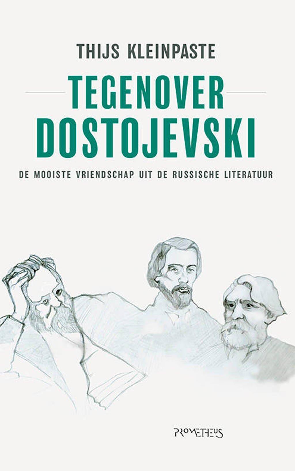Tegenover Dostojevski - Thijs Kleinpaste