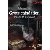 Grote misdaden - Robert Jan Blom