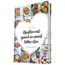 Project Gezond - Afvallen met gezond en vooral lekker eten - Natalia Rakhorst en Walter Rakhorst
