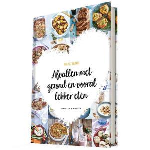 Afvallenmet gezond en vooral lekker eten - Natalia Rakhorst en Walter Rakhorst