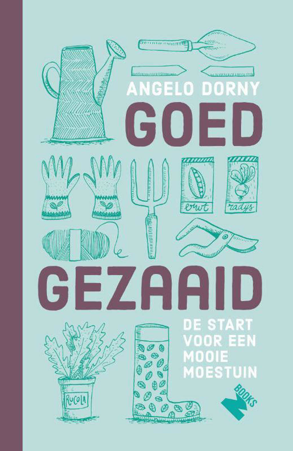 Goed gezaaid - Angelo Dorny