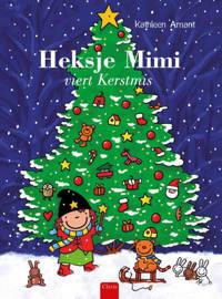 Heksje Mimi viert Kerstmis - Kathleen Amant