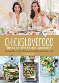 Chickslovefood: Chickslovefood: Het 20 minutes or less - kookboek - Nina de Bruijn en Elise Gruppen