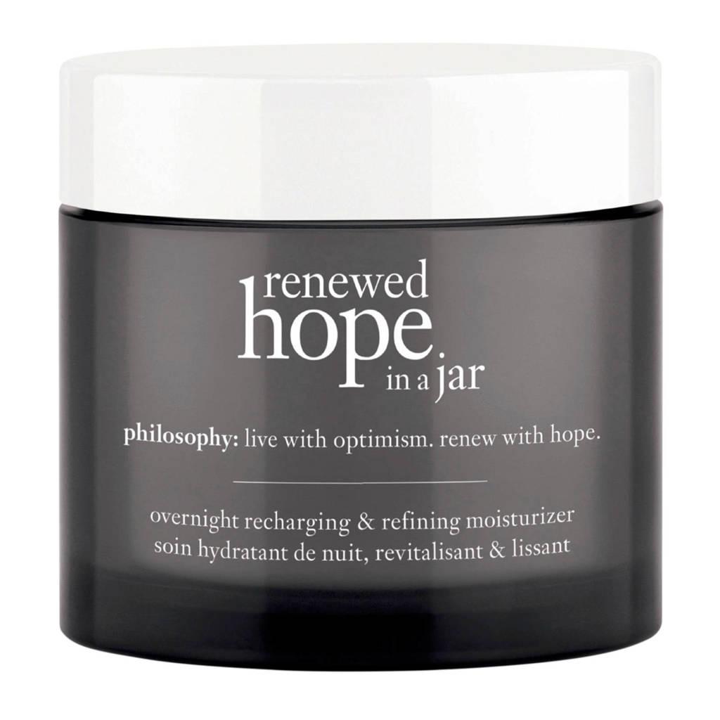 philosophy renewed hope in a jar refreshing & refining moisturizer nachtcrème - 60 ml