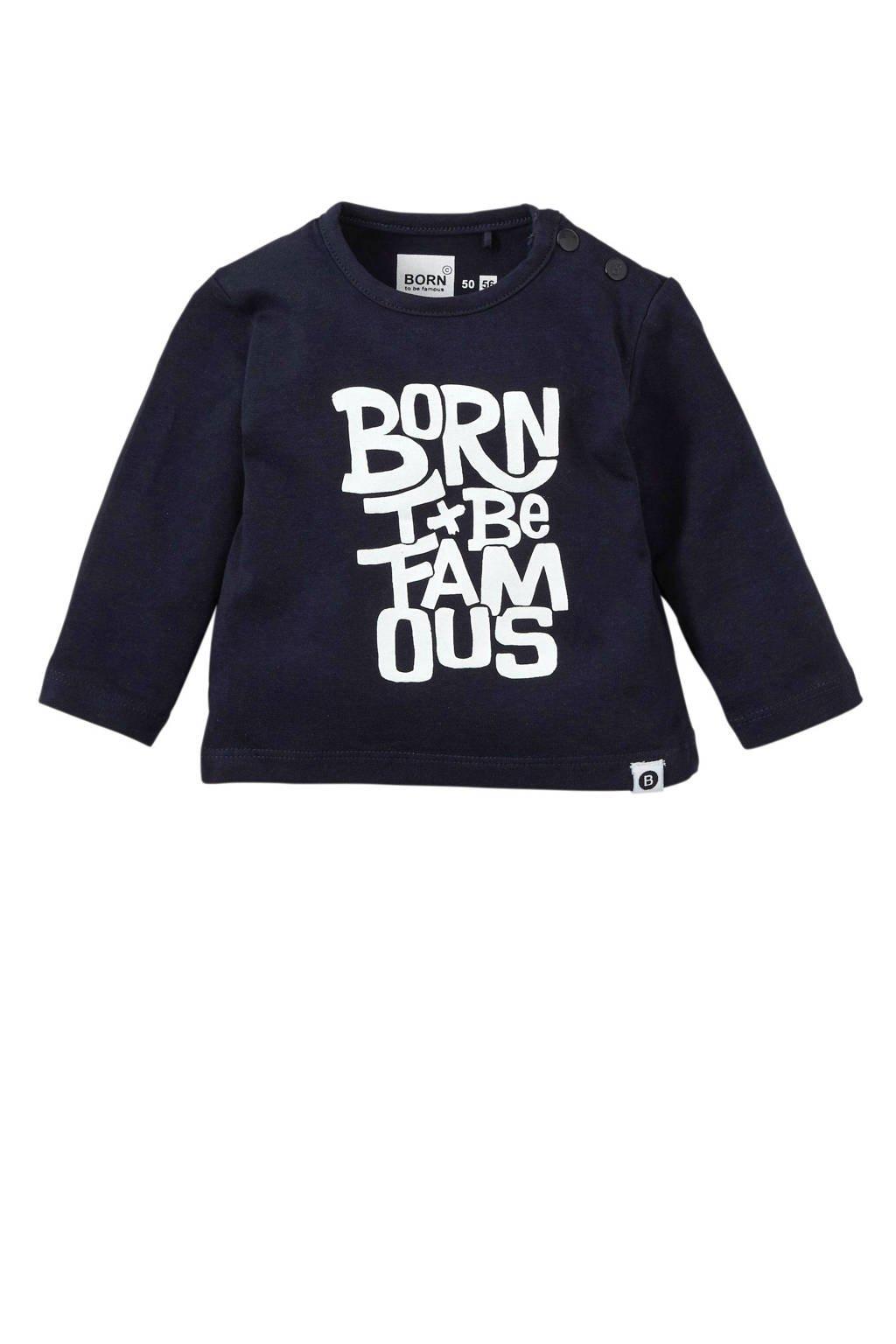 born to be famous. longsleeve met tekst marine/ wit