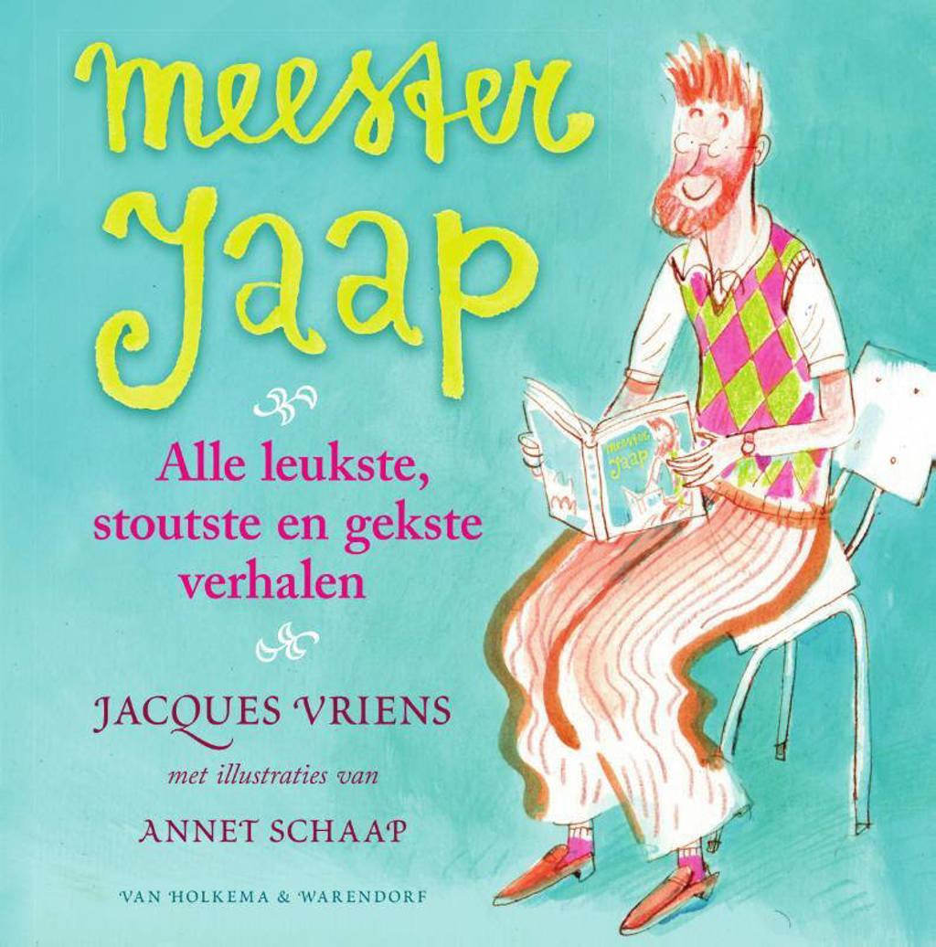 Meester Jaap: Meester Jaap - - Jacques Vriens