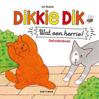 Dikkie Dik: Wat een herrie! - Jet Boeke