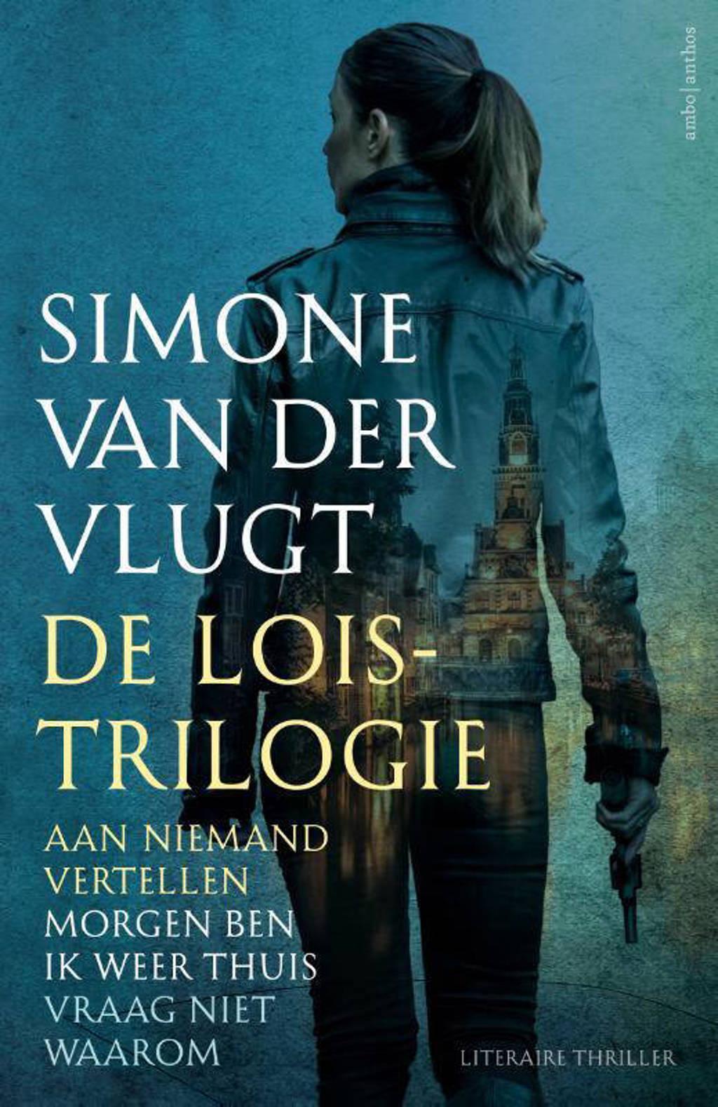 De Lois Trilogie - Simone van der Vlugt