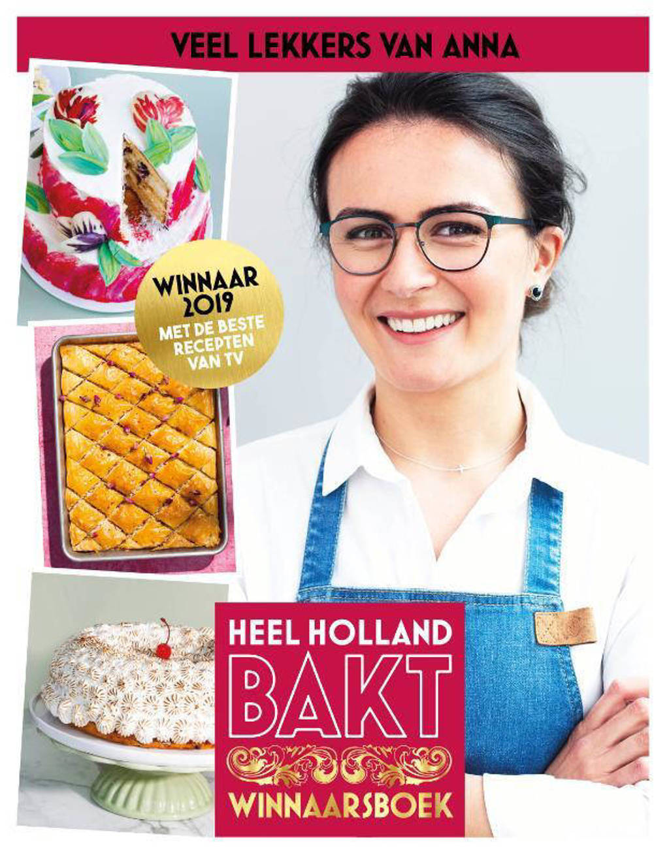 Heel Holland Bakt - Veel lekkers van Anna - Anna Yilmaz