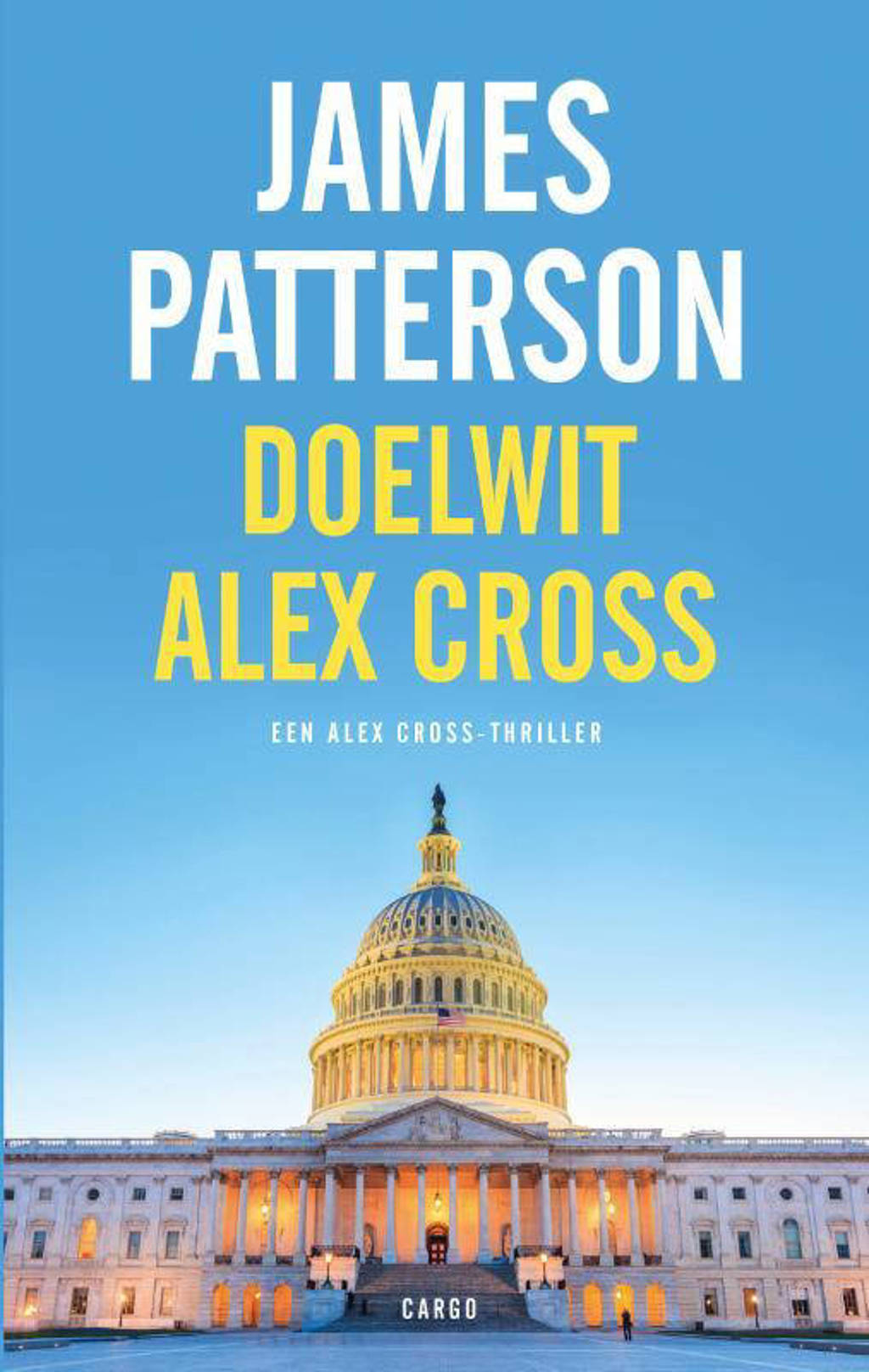 Alex Cross: Doelwit Alex Cross - James Patterson