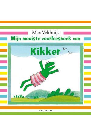 Kikker: Mijn mooiste voorleesboek van Kikker - Max Velthuijs
