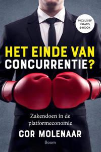 Het einde van concurrentie? - Cor Molenaar