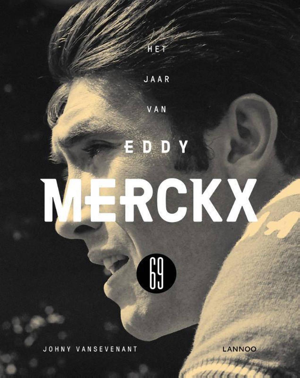 Het jaar van Eddy Merckx 69 - Johny Vansevenant