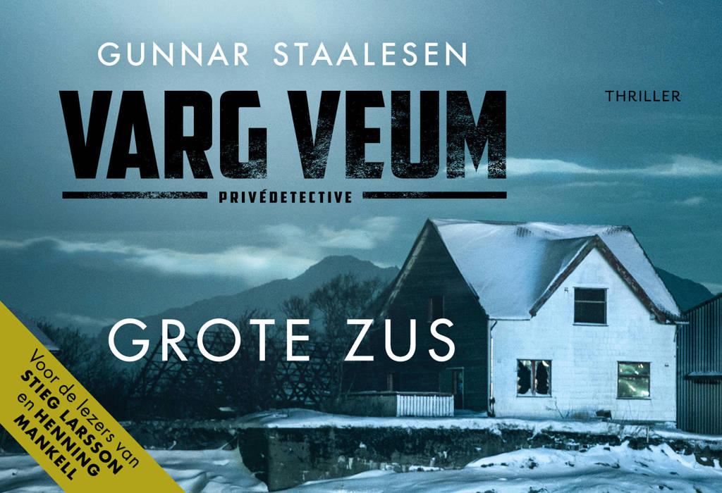Varg Veum serie: Grote zus - Gunnar Staalesen