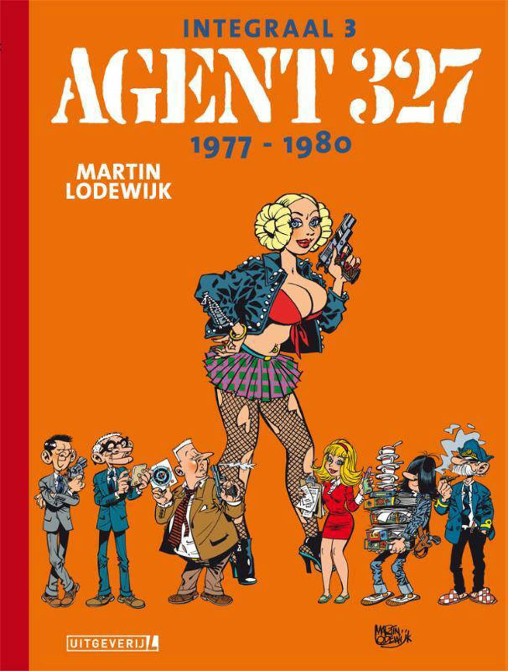 Agent 327: Agent 327 | Integraal 03 | 1977 - 1980 - Martin Lodewijk