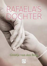 Rafaela's dochter - Greetje van den Berg