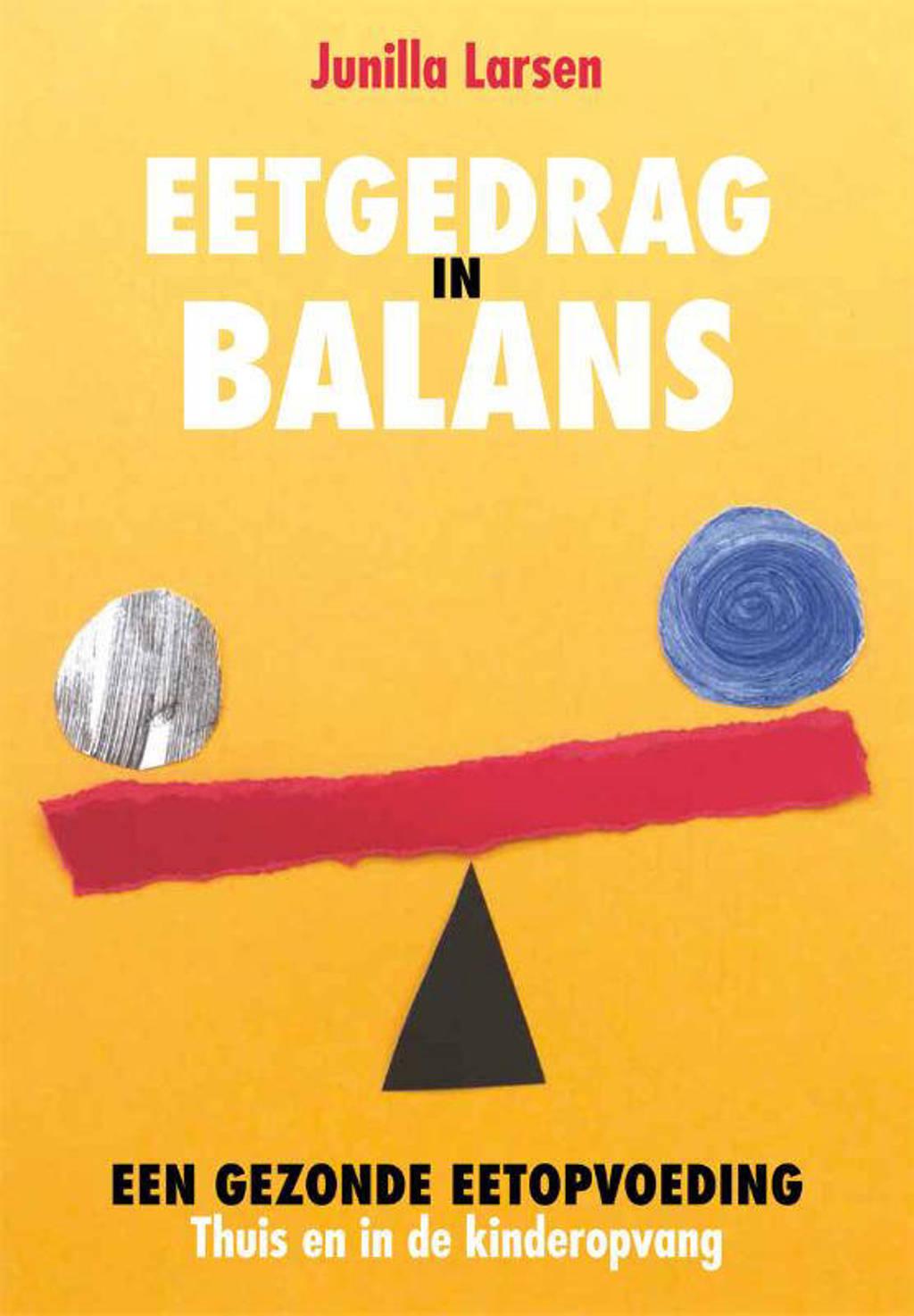 Eetgedrag in balans - Junilla Larsen